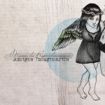 Nuevo -formidable- disco de AMIGOS IMAGINARIOS