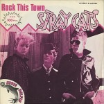 'Rock This Town' (The Stray Cats)