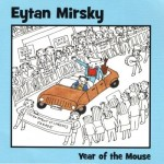 "Corte a corte: ""The year of the mouse"" por Eytan Mirsky"