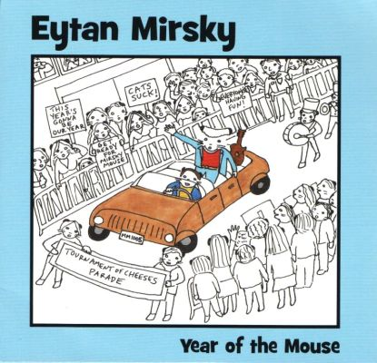 http://popandsoul.org/fanzine/wp-content/uploads/2013/12/EYTAN-MIRSKY-2012-Year-of-the-mouse.jpg