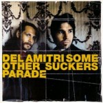 'Some other sucker´s parade' (Del Amitri)