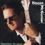 'Someone To Love' (Roger McGuinn)