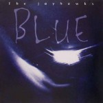 'Blue' (The Jayhawks)