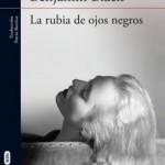 LA RUBIA DE OJOS NEGROS (Benjamin Black)