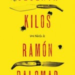 SESENTA KILOS (Ramón Palomar)
