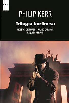 """Trilogía """"Berlin Noir"""" (Philip Kerr)"""