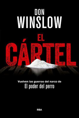 EL CÁRTEL (Don Winslow)