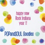 POPandSOUL Goodies: Happy New Rock INDIANA Year!