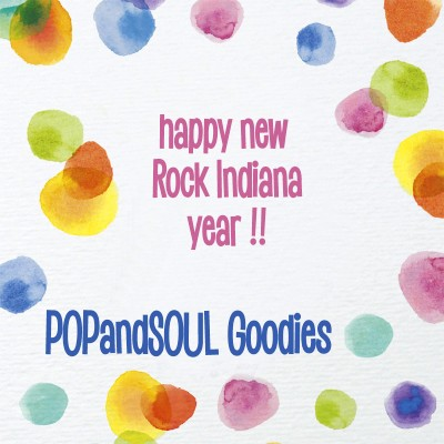 POPandSOUL Goodies: Happy New Rock INDIANA Year!