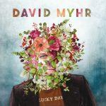 """Canción a canción: """"Lucky Day"""" por David Myhr"""
