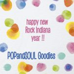 POPandSOUL Goodies #000: Happy New Rock INDIANA Year!