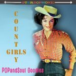 POPandSOUL Goodies #007: COUNTRY Girls