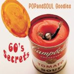 POPandSOUL Goodies #009: SIXTIES Secrets
