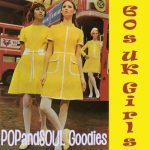 POPandSOUL Goodies #011: SIXTIES UK Girls