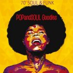 POPandSOUL Goodies #012: 70′ SOUL