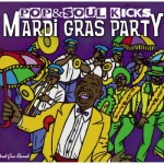 POP&SOUL KICKS #31: MARDI GRAS in NEW ORLEANS