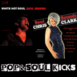 POP&SOUL KICKS #35. Tesoros Ocultos: DICK JENSEN / CHRIS CLARK