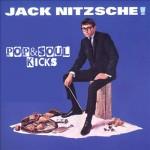 POP&SOUL KICKS #64:  JACK NITZSCHE