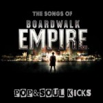 POP&SOUL KICKS #69: BOARDWALK EMPIRE. Power Pop años 20