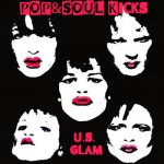 POP&SOUL KICKS #71: GLAM Rock (II). USA