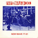 POP&SOUL KICKS #74:  NEW WAVE 77-81