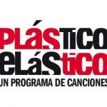 PLÁSTICO ELÁSTICO – Programa nº83 para Radio RockINDIANA, 01/05/2015