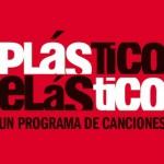 PLÁSTICO ELÁSTICO – Programa nº90 para Radio RockINDIANA, 19/06/2015