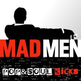 POP&SOUL KICKS #89: Las canciones de MAD MEN