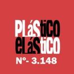 PLÁSTICO ELÁSTICO #3.148 (02/10/2015)