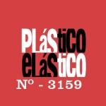PLÁSTICO ELÁSTICO #3.159 (30/10/2015)
