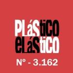 PLÁSTICO ELÁSTICO #3.162 (06/11/2015)