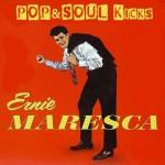 POP&SOUL KICKS #104: ERNIE MARESCA
