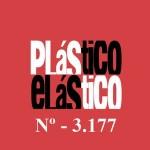 PLÁSTICO ELÁSTICO #3.177 (11/12/2015)