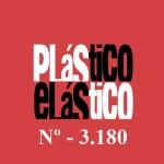 PLÁSTICO ELÁSTICO #3.180 (18/12/2015)