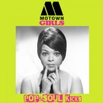 POP&SOUL KICKS #109: MOTOWN Girls