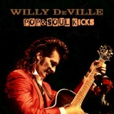 POP&SOUL KICKS #114: WILLY DeVILLE