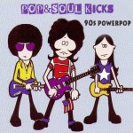 POP&SOUL KICKS #115: Power Pop 90s