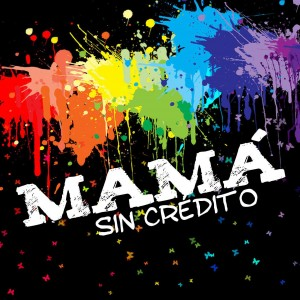MAMA-2013-SinCredito