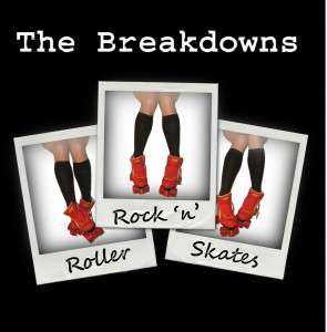 The Breakdowns: 'Rock 'N' Roller Skates'  (MP3 - 320 kbps. Descarga Digital)