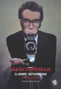 'ELVIS COSTELLO. EL HOMBRE QUE PUDO REINAR de Xavier Valiño' (LIBRO)