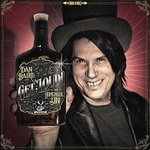 Dan Baird - 'Get Loud' (CD)
