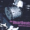 "The Heartbeats – ""Good times gone"" (2007)"