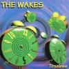 "The Wakes – ""Timeless"" (1995)"