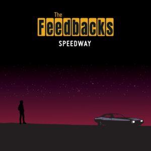 The Feedbacks - 'Speedway' (CD)