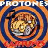 "Protones – ""Cartunes"" (1994)"