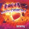 """Jeremy – """"Love Explosion"""" (2012)"""