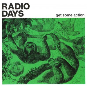 RADIO DAYS - 2013 - Get Some Action