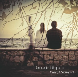 Bubblegum-2013-FastForward