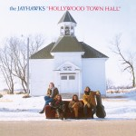 "The Jayhawks: ""Holywood Town Hall"""