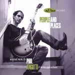 "Phil Angotti & The Lazy Apple Orchestra – ""People and Places"""
